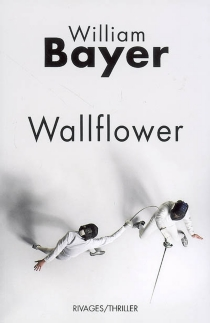 Wallflower - William Bayer