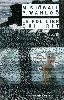 Le policier qui rit : le roman d'un crime - MajSjöwall