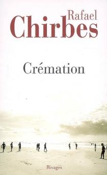 Crémation - RafaelChirbes