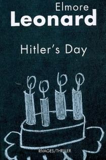 Hitler's day - ElmoreLeonard