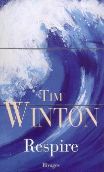 Respire - TimWinton