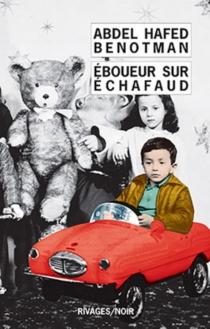 Eboueur sur échafaud - Abdel-HafedBenotman
