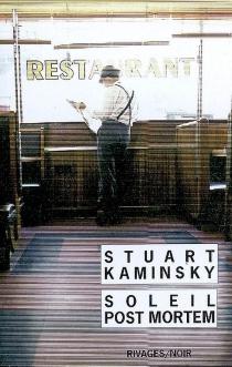 Soleil post mortem - Stuart M.Kaminsky