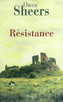 Résistance - Owen Sheers