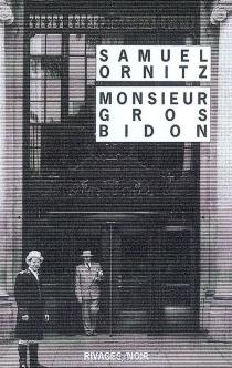 Monsieur Gros-Bidon - SamuelOrnitz