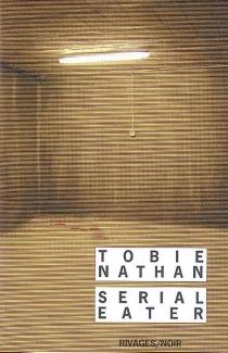 Serial eater - TobieNathan