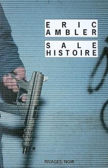Sale histoire - EricAmbler