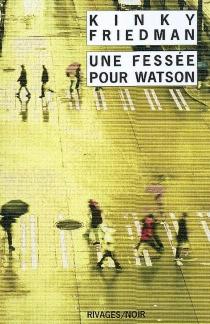Une fessée pour Watson - KinkyFriedman
