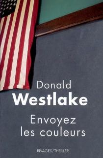 Envoyez les couleurs - Donald E.Westlake
