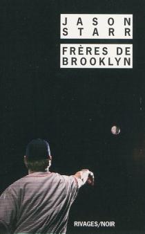 Frères de Brooklyn - JasonStarr
