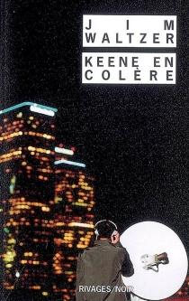 Keene en colère - JimWaltzer