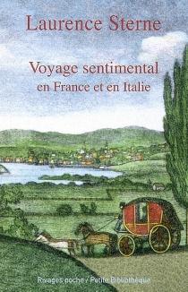 Voyage sentimental en France et en italie : par M. Yorick - LaurenceSterne