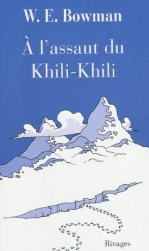 A l'assaut du Khili-Khili - William ErnestBowman