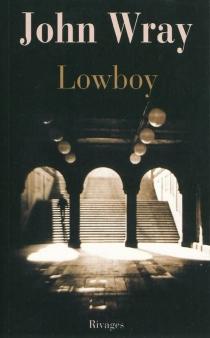Lowboy - JohnWray