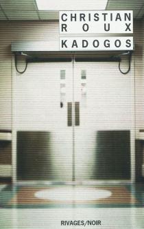 Kadogos - ChristianRoux