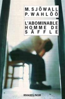 L'abominable homme de Säffle : le roman d'un crime - MajSjöwall