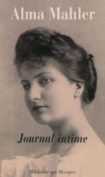 Journal intime : suites 1898-1902 - Alma Mahler-Werfel