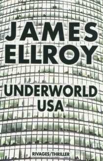 Underworld USA - James Ellroy