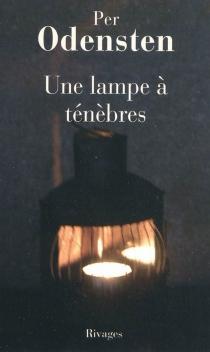 Une lampe à ténèbres - PerOdensten