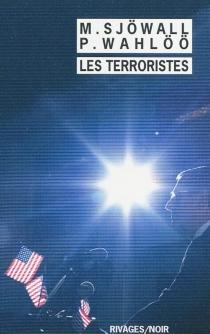 Les terroristes : le roman d'un crime - MajSjöwall