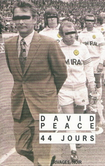 44 jours : the Damned United - David Peace