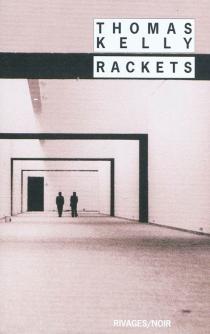 Rackets - ThomasKelly