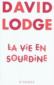 La vie en sourdine - DavidLodge