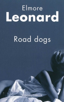 Road dogs - ElmoreLeonard