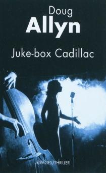 Juke-box Cadillac - DougAllyn