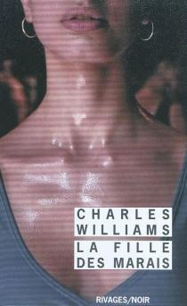 La fille des marais - CharlesWilliams