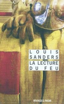 La lecture du feu - LouisSanders