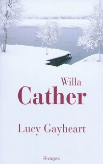 Lucy Gayheart - Willa Cather