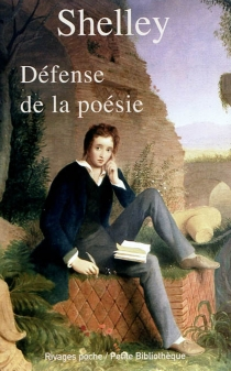 Défense de la poésie - Percy Bysshe Shelley