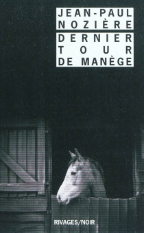 Dernier tour de manège - Jean-PaulNozière