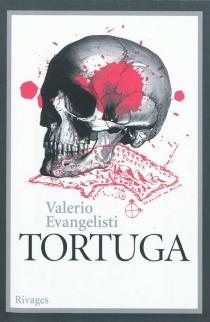 Tortuga - ValerioEvangelisti
