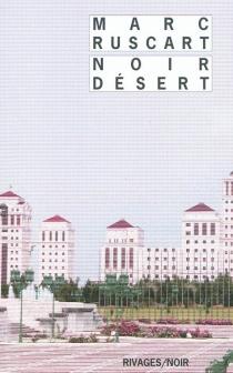 Noir désert - MarcRuscart