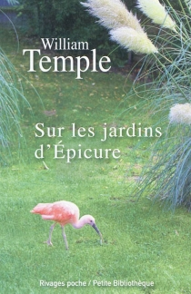 Sur les jardins d'Epicure - William Temple