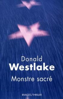 Monstre sacré - Donald E.Westlake