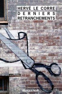 Derniers retranchements - HervéLe Corre
