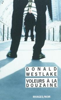 Voleurs à la douzaine - Donald E.Westlake