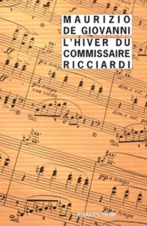 L'hiver du commissaire Ricciardi - MaurizioDe Giovanni