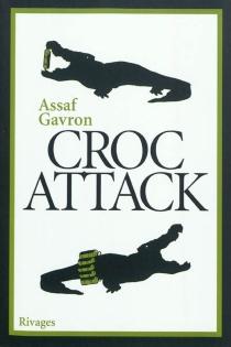Croc attack - AssafGavron