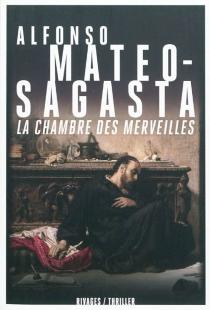 La chambre des merveilles - AlfonsoMateo-Sagasta