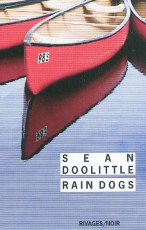 Rain dogs - Sean Doolittle