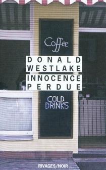 Innocence perdue - Donald E.Westlake