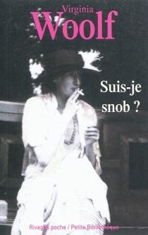 Suis-je snob ? : et autres textes baths - VirginiaWoolf