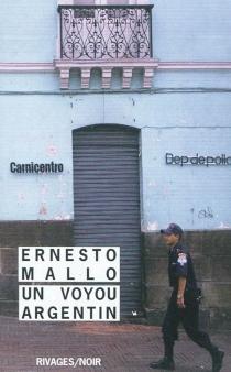 Un voyou argentin - ErnestoMallo