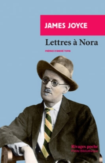 Lettres à Nora - James Joyce