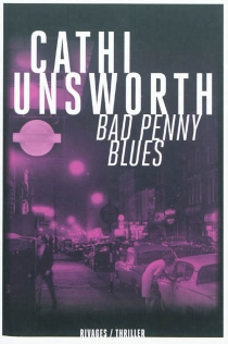 Bad penny blues - Cathi Unsworth