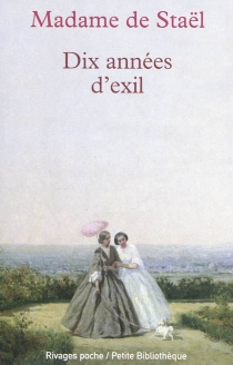 Dix années d'exil - Germaine deStaël-Holstein